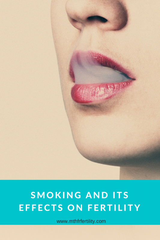 Smoking and Its Effects on Fertility