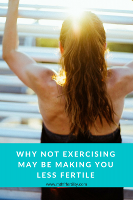 Why Not Exercising May Be Making You Less Fertile